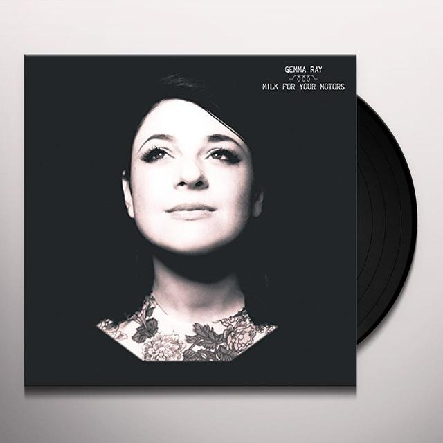 Gemma Ray MILK FOR YOUR MOTORS Vinyl Record - Digital Download Included