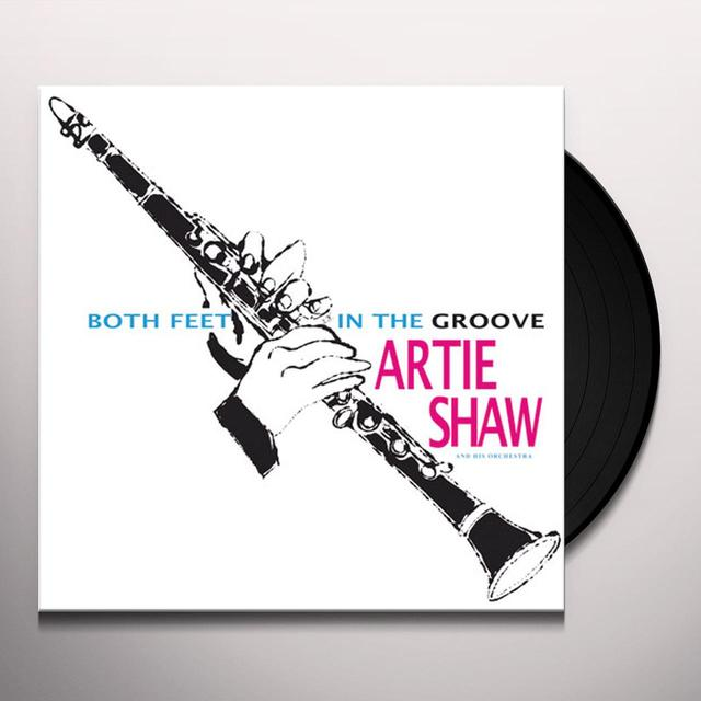 Artie Shaw BOTH FEET IN THE GROOVE Vinyl Record