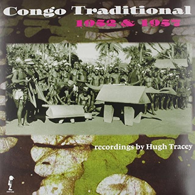 Hugh Tracey CONGO TRADITIONAL 1952 & 1957 Vinyl Record