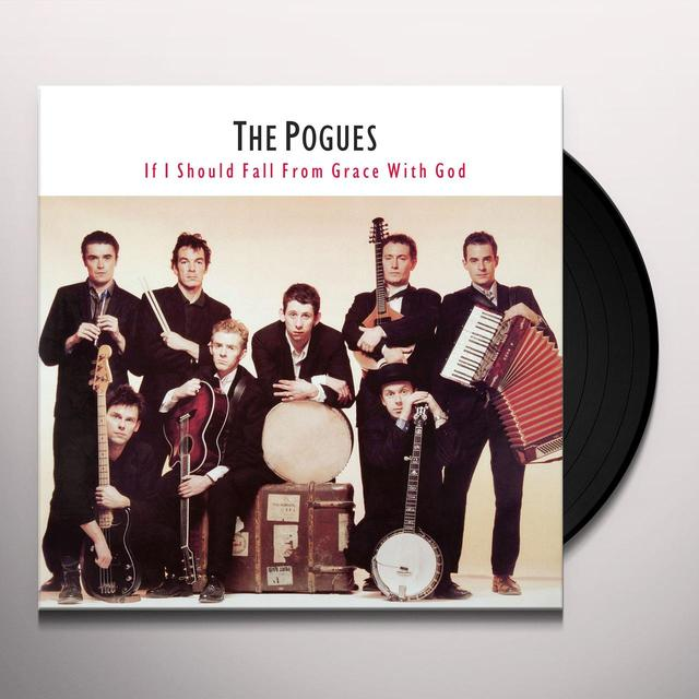 The Pogues IF I SHOULD FALL FROM GRACE WITH GOD Vinyl Record - UK Release