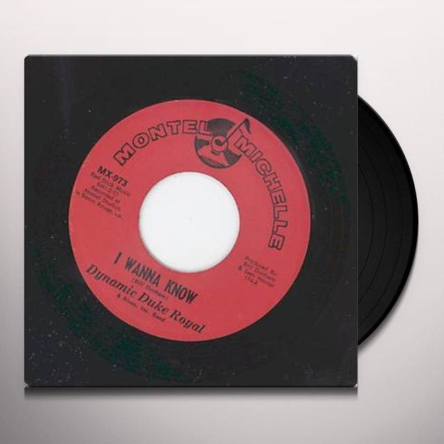 Dynamic Duke Royal I WANNA KNOW Vinyl Record