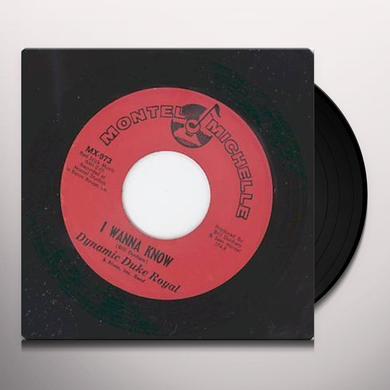 Dynamic Duke Royal I WANNA KNOW Vinyl Record - UK Import