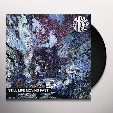 Empress Ad STILL LIFE MOVING FAST Vinyl Record