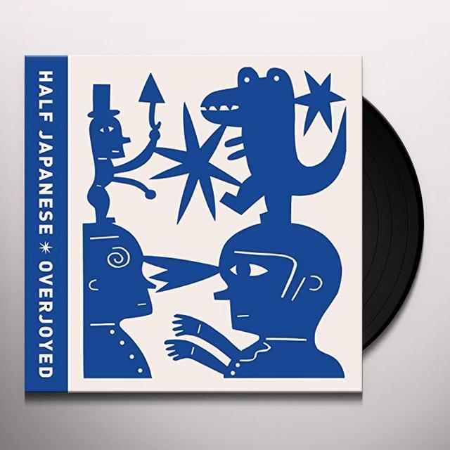 Half Japanese OVERJOYED Vinyl Record