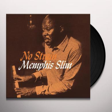 Memphis Slim NO STRAIN Vinyl Record