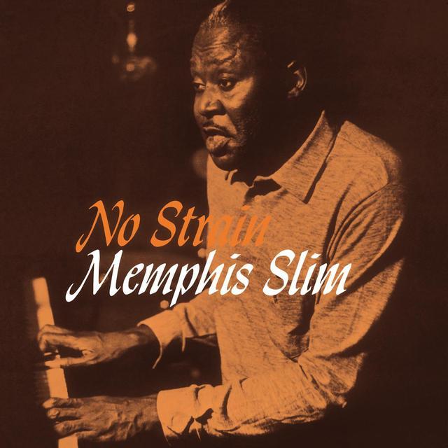 Memphis Slim NO STRAIN Vinyl Record - Limited Edition