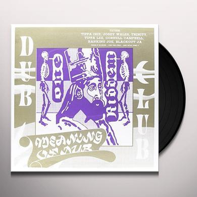 Dub Club MEANING OF DUB Vinyl Record