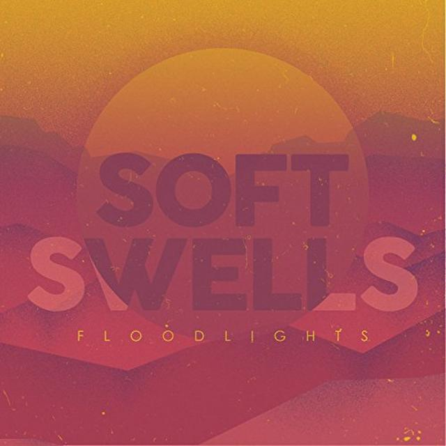 Soft Swells FLOODLIGHTS Vinyl Record