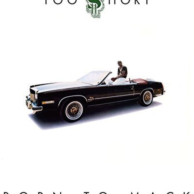Too Short BORN TO MACK Vinyl Record