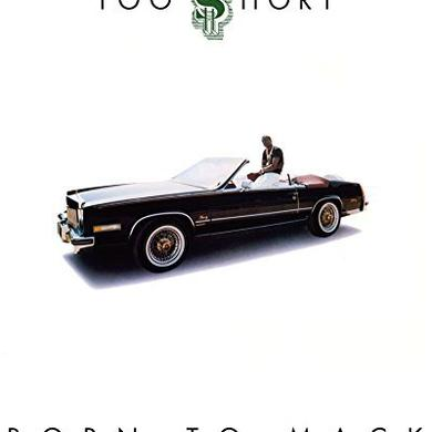 Too Short BORN TO MACK Vinyl Record