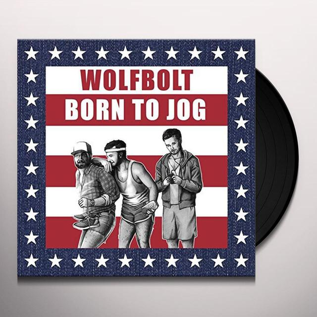 Wolfbolt BORN TO JOG Vinyl Record