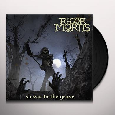 Rigor Mortis SLAVES TO THE GRAVE Vinyl Record