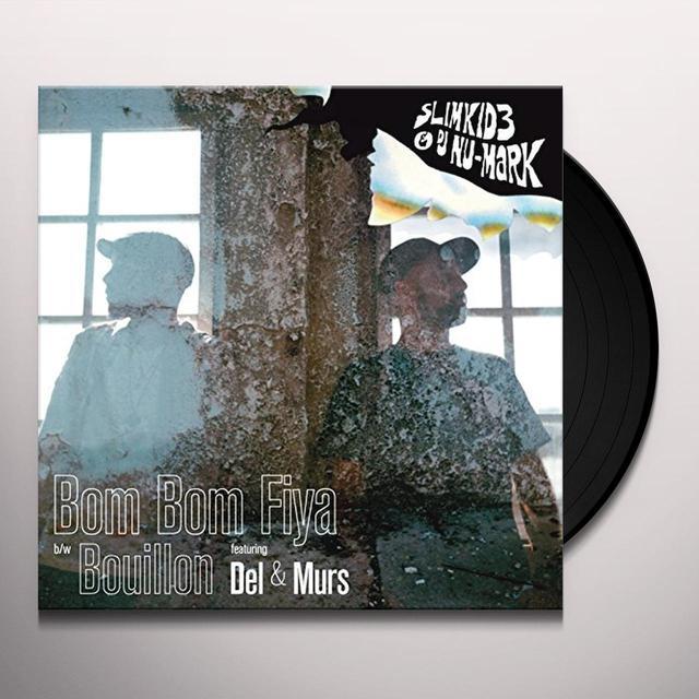 Slimkid3 & DJ Nu-Mark BOM BOM FIYA/BOULLION Vinyl Record