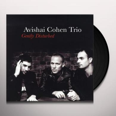 Avishai Cohen GENTLY DISTURBED Vinyl Record