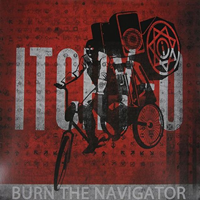 Itchy-O BURN THE NAVIGATOR Vinyl Record