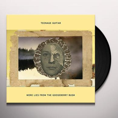 Teenage Guitar MORE LIES FROM THE GOOSEBERRY BUSH Vinyl Record
