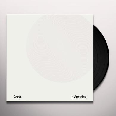 Greys IF ANYTHING Vinyl Record - Canada Import