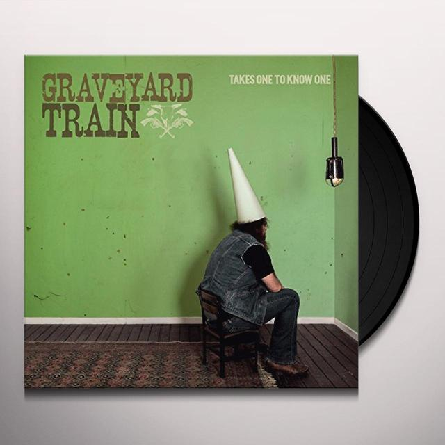Graveyard Train TAKES ONE TO KNOW ONE Vinyl Record - UK Import