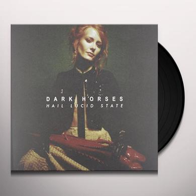 Dark Horses HAIL LUCID STATE Vinyl Record - UK Import