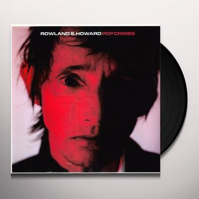 Rowland S Howard POP CRIMES Vinyl Record