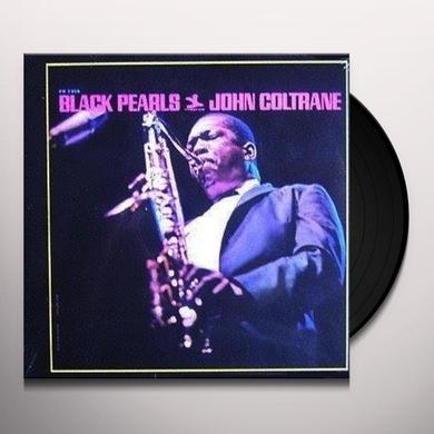 John Coltrane BLACK PEARLS Vinyl Record