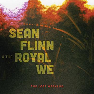 Sean Flinn & The Royal We LOST WEEKEND Vinyl Record