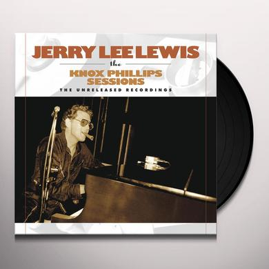 Jerry Lewis KNOX PHILLIPS SESSIONS: THE UNRELEASED RECORDINGS Vinyl Record