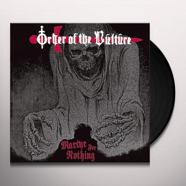 Order Of The Vulture MARTYR FOR NOTHING Vinyl Record