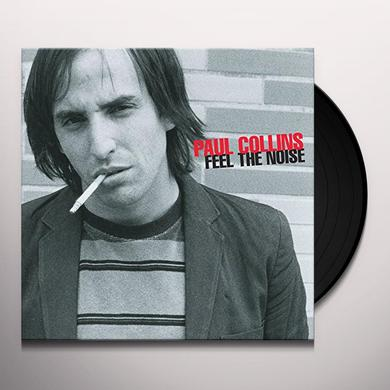Paul Collins FEEL THE NOISE Vinyl Record