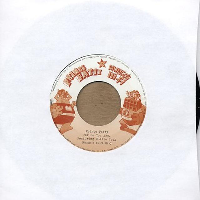 Prince Fatty / Mungo'S Hifi FOR ME YOU ARE (MUNGO'S HIFI MIX) Vinyl Record