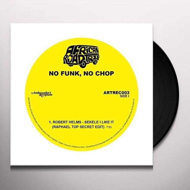 No Funk No Chop (Various Uk) NO FUNK NO CHOP / VARIOUS Vinyl Record - UK Import