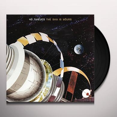 40 Thieves SKY IS YOURS-PART TWO Vinyl Record - UK Import