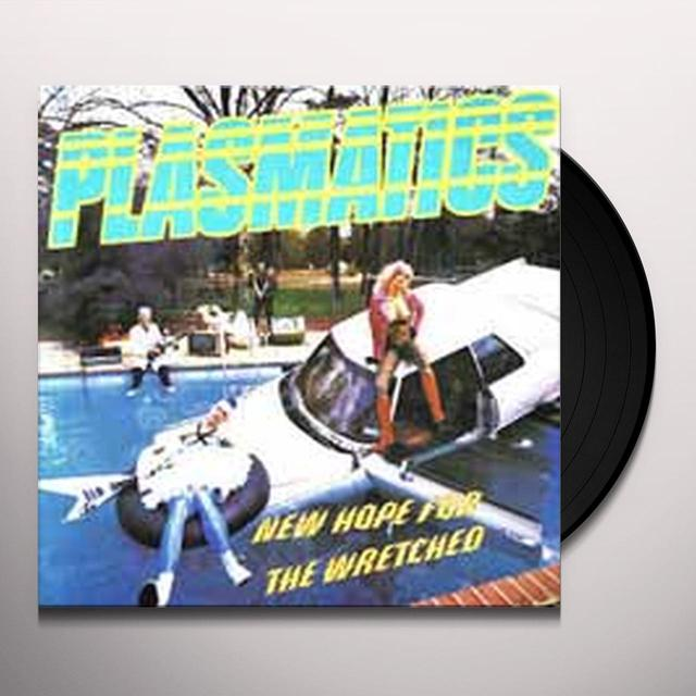 Plasmatics NEW HOPE FOR THE WRETCHED Vinyl Record - UK Release