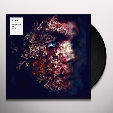 Sivu SOMETHING ON HIGH Vinyl Record
