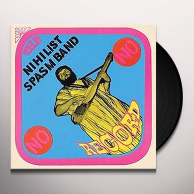 Nihilist Spasm Band NO RECORD Vinyl Record - Limited Edition