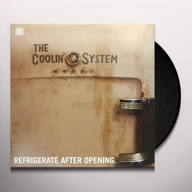 Coolin' System REFRIGERATE AFTER OPENING Vinyl Record