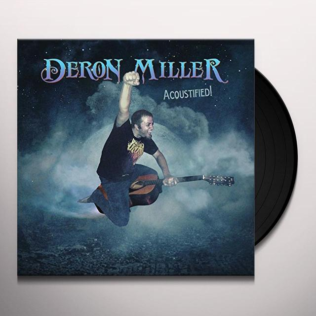 Deron Miller ACOUSTIFIED Vinyl Record