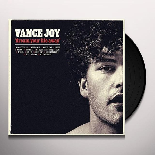 Vance Joy DREAM YOUR LIFE AWAY Vinyl Record