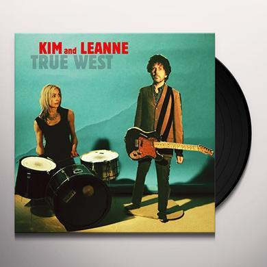 Kim & Leanne TRUE WEST Vinyl Record