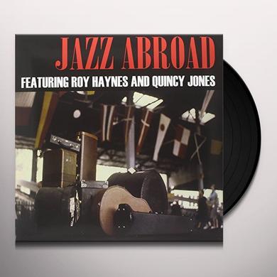 Roy Haynes & Quincy Jones  JAZZ ABROAD Vinyl Record