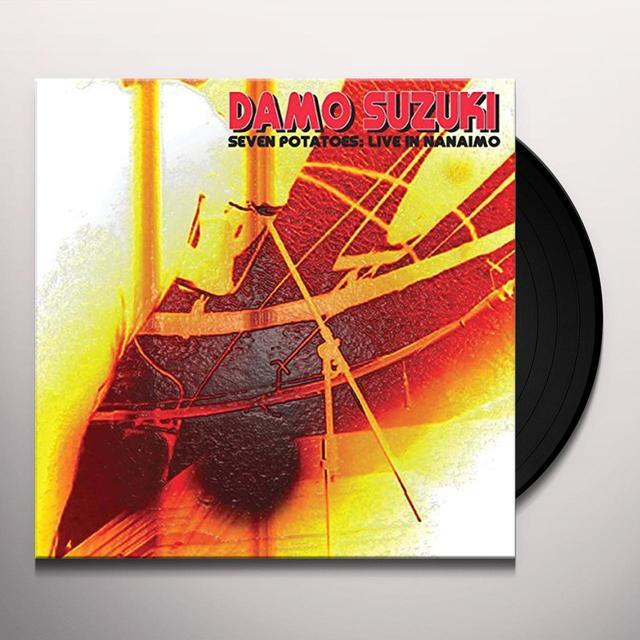 Damo Suzuki SEVEN POTATOES: LIVE IN NANAIMO Vinyl Record