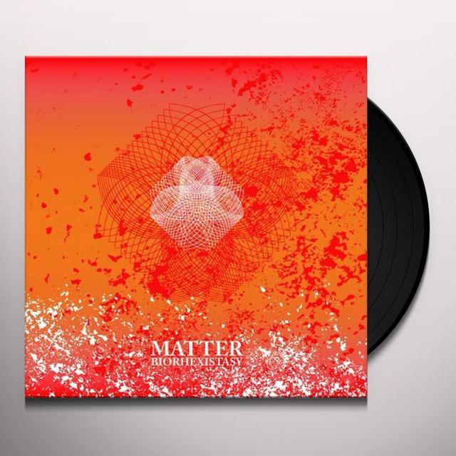 Matter BIORHEXISTASY Vinyl Record