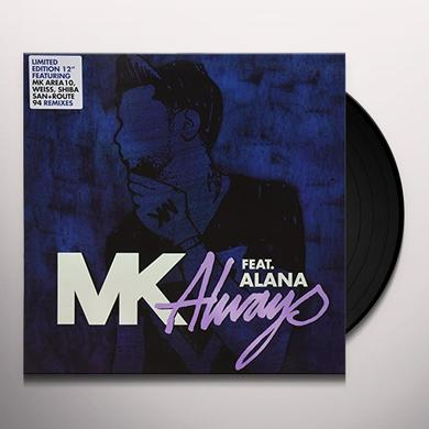 Mk ALWAYS REMIXES Vinyl Record