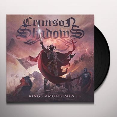 CRIMSON SHADOWS KINGS AMONG MEN Vinyl Record