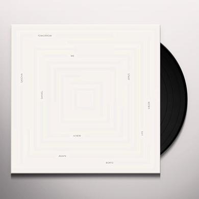 Daniel Bortz & Sascha Sibler TOMORROW WE START A NEW LIFE AGAIN Vinyl Record