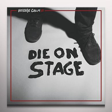 Hostage Calm DIE ON STAGE Vinyl Record - Colored Vinyl, Digital Download Included