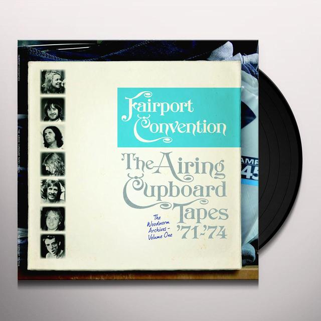 Fairport Convention AIRING CUPBOARD TAPES 71-74 Vinyl Record - 180 Gram Pressing