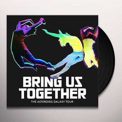 ASTEROIDS GALAXY TOUR BRING US TOGETHER Vinyl Record - w/CD