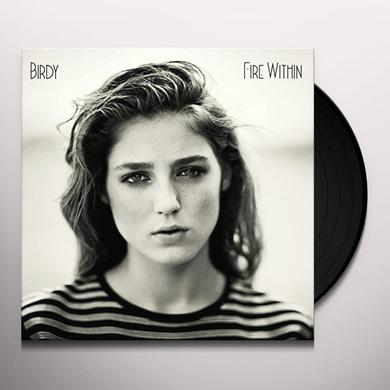Birdy FIRE WITHIN Vinyl Record - Digital Download Included