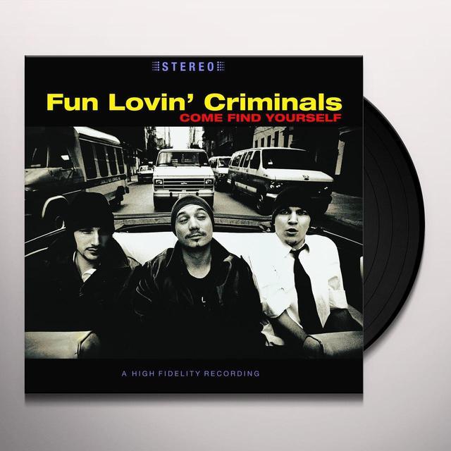 Fun Lovin Criminals COME FIND YOURSELF Vinyl Record